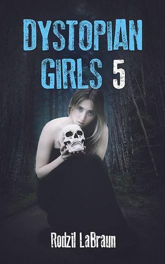 Dystopian Girls 5