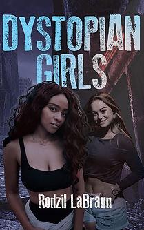 Dystopian Girls