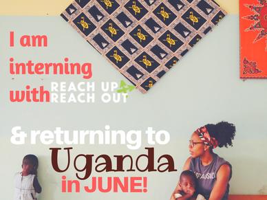 3 Reasons I am Returning to Uganda!