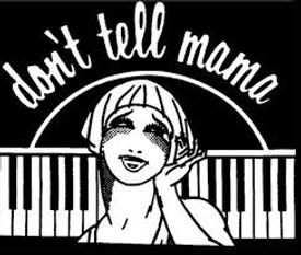 dont tell mama logo.jpg