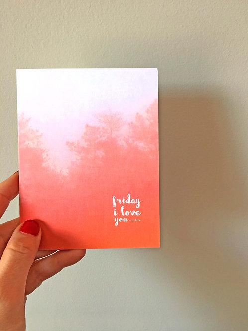friday i love you art card