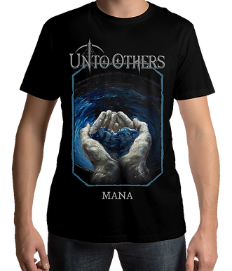 Unto Others - Mana