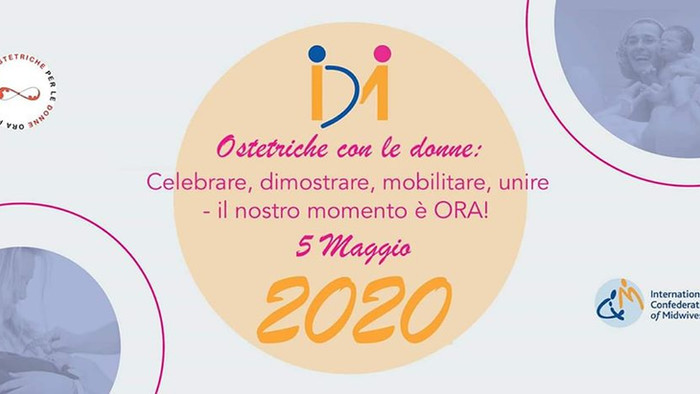 5 Maggio 2020 - Ostetriche con le Donne: celebrare, dimostrare, mobilitare, unire - il nostro moment