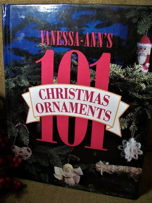 Craft Pattern Book Vanessa Ann's 101 Christmas Ornaments by Oxmoor House 1992 DI