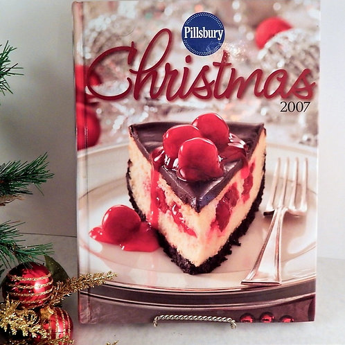 Pillsbury Christmas 2007 Book Holiday recipes, entertaining, crafts, decorating, gifts, and more  320 Pages Written in Americ