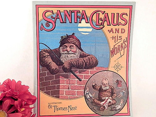 Santa Claus and His Works Story Book by George Webster Vintage 1972 Evergreen Press Soft Cover Thomas Nast Art Prints Christm