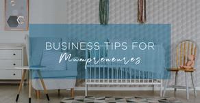 Business Tips for Mumpreneures