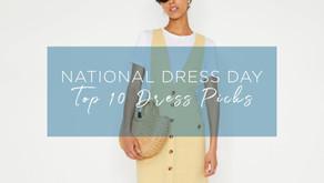 National Dress Day - My Top Ten Picks