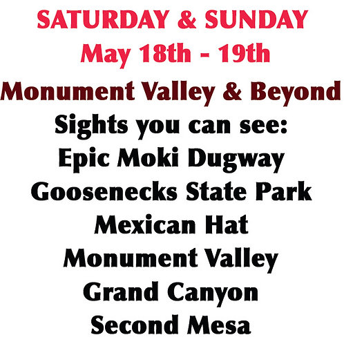 SATURDAY: Monument Valley & Beyond
