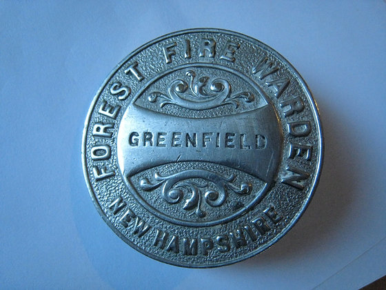 Antique Badge FOREST FIRE WARDEN Greenfield NEW HAMPSHIRE Hallmark Too!