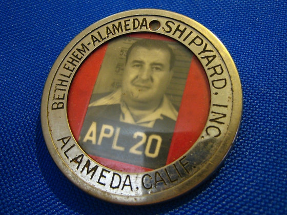 World War II Badge BETHLEHEM ALAMEDA CALIFORNIA Shipyard