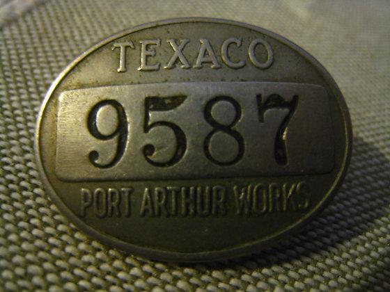 TEXACO Oil Rininery Badge EMPLOYEE Texas Gulf