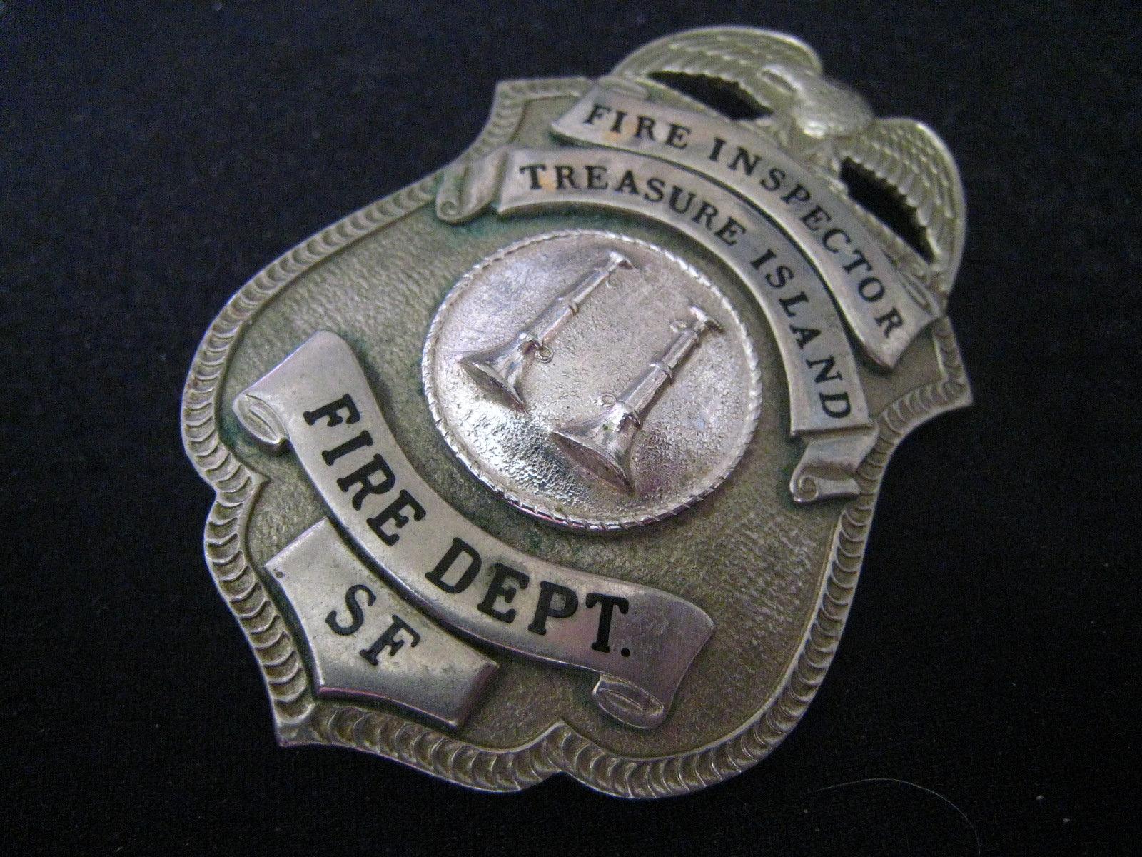Badge FIRE INSPECTOR Treaure Island SAN FRANCISCO | antiquecollectibles