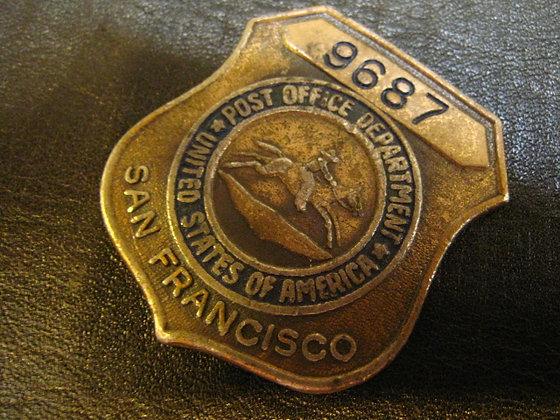 Badge UNITED STATES POST OFFICE San Francisco Ca