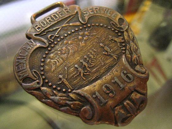 Fob Medallion 1916 MEXICAN Mexico  BORDER ( Patrol ) SERVICE