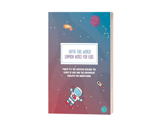 Outta This World Sermon Notes For Kids