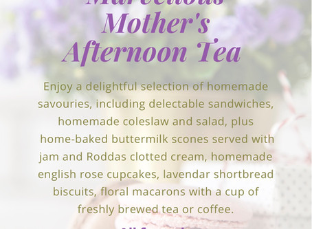 Blooming Marvellous Mother's Afternoon Tea