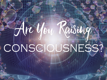 Raising Consciousness Through Vibration
