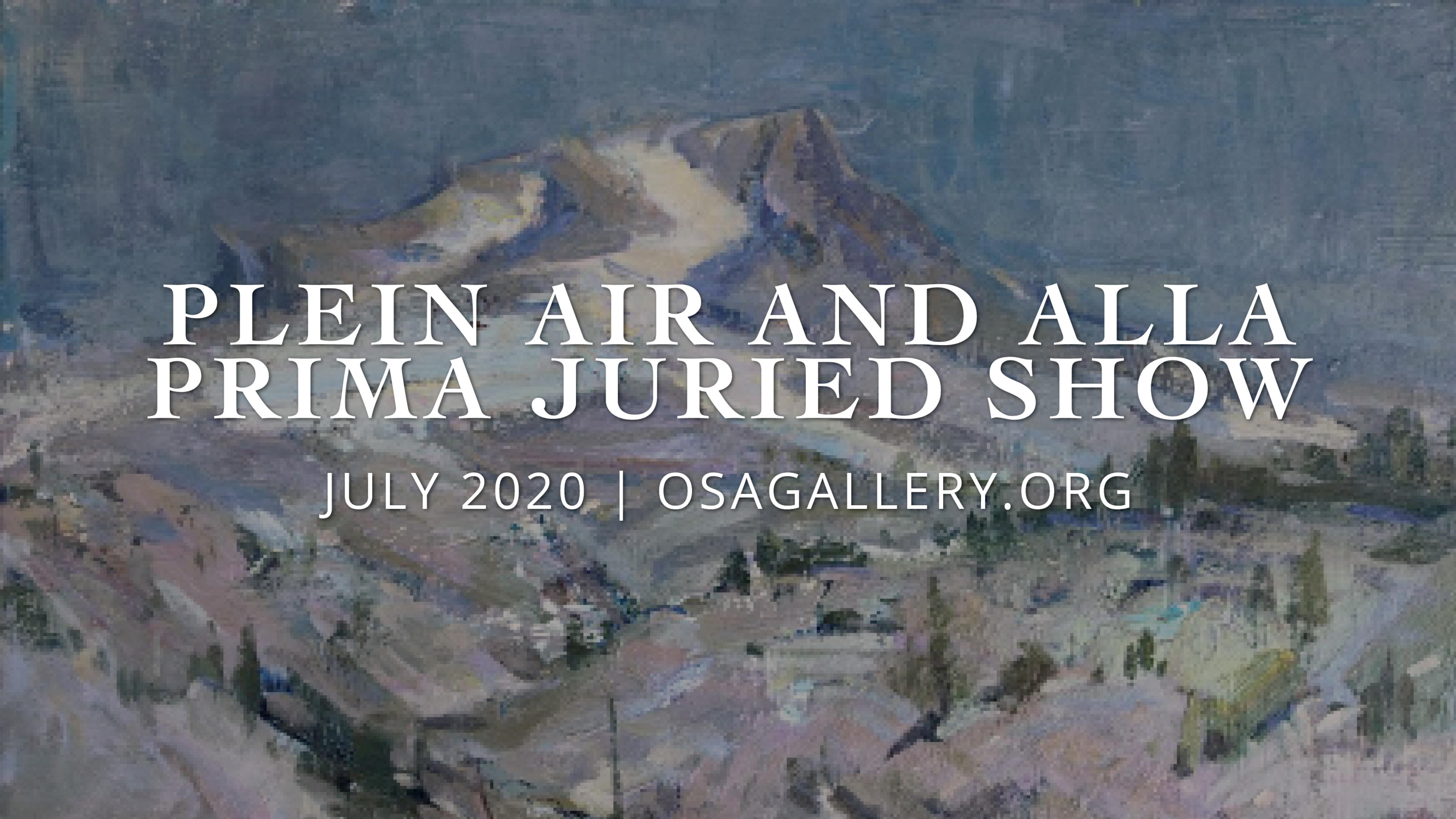 Plein Air & Alla Prima Juried Show