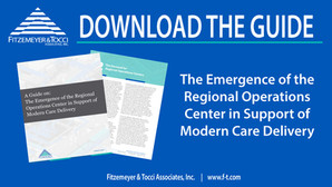 The Emergence of the Regional Operations Center in Support of Modern Care Delivery