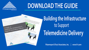 Building the Infrastructure to Support Telemedicine Delivery Guide