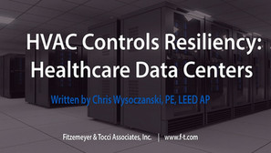 HVAC Controls Resiliency:  Healthcare Data Centers