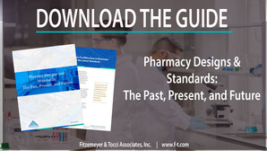 Pharmacy Designs & Standards: The Past, Present, and Future