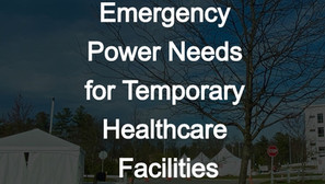Emergency Power Needs for Temporary Healthcare Facilities