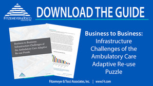 Business to Business: Infrastructure Challenges of the Ambulatory Care Adaptive Re-use Puzzle