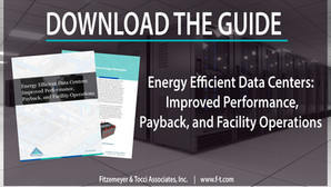 Energy Efficient Data Centers: Improved Performance,Payback, and Facility Operations