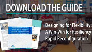 Designing for Flexibility: A Win-Win for Resiliency and Rapid Reconfiguration