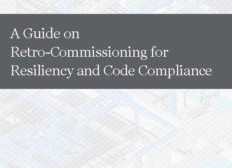 Retro-Commissioning for Resiliency and Code Compliance