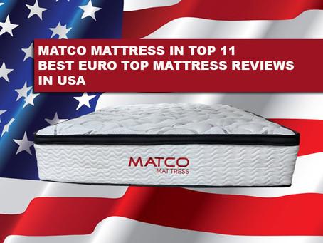 Matco Mattress in top 11 best euro top mattress reviews in USA