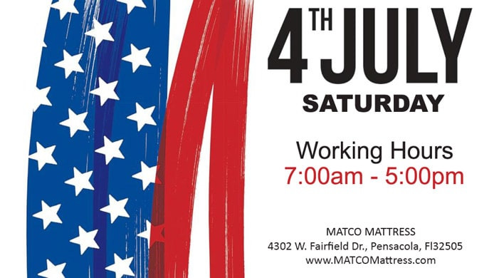 MATCO Mattress store will be open, on Saturday, 4th of July 2020