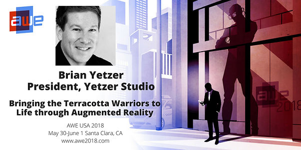 Brian Yetzer - Terracotta Warriors AR - AWE presentation