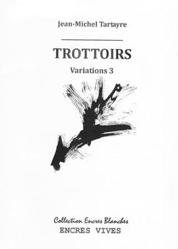 Trottoirs Variations 3