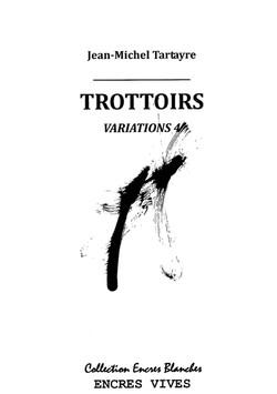 Trottoirs Variations 4