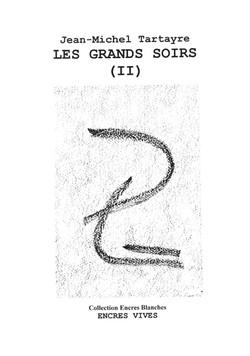 Les Grands Soirs - II