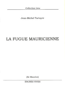 La Fugue mauricienne