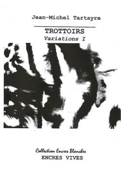 Trottoirs Variations 1