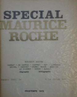 Spécial Maurice Roche