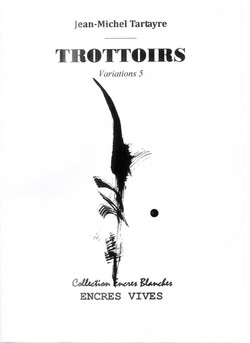 Trottoirs Variations 2