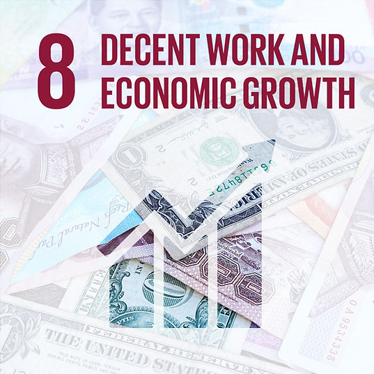 SDG 8: DECENT WORK & ECONOMIC GROWTH
