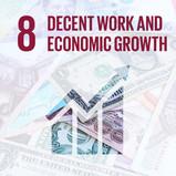 SDG 8: DECENT WORK & ECONOMIC GROWTH