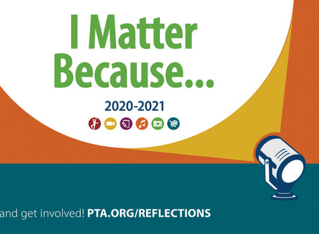 "PTA Reflections Art Program ""I Matter Because..."""
