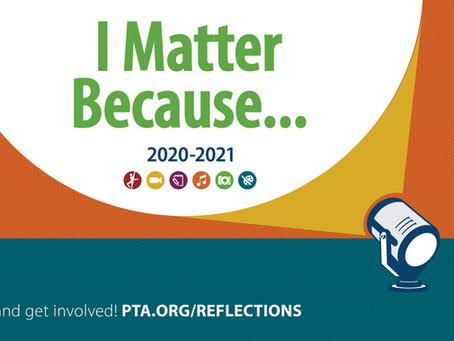 "PTA Reflections Art Program ""I Matter Because..."""