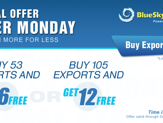 CYBER MONDAY SPECIAL OFFER. More Free Exports With Your Next Purchase.