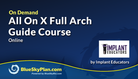 All-On-X  Full Arch Guide Course