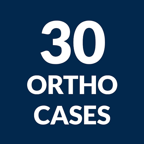 30 Ortho Cases