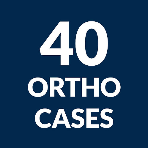 40 Ortho Cases